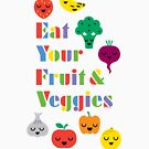 Eat Your Fruit & Veggies lll by Andi Bird