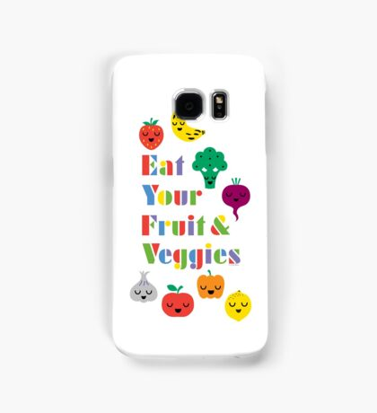 Eat Your Fruit & Veggies lll Samsung Galaxy Case/Skin