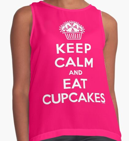 Keep Calm and Eat Cupcakes - white type Contrast Tank