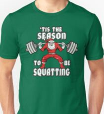 'Tis The Season To Be Squatting - Santa Leg Day T-Shirt
