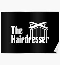 The Hairdresser Poster  sc 1 st  Redbubble & Hairdresser Ideas Gifts u0026 Merchandise | Redbubble