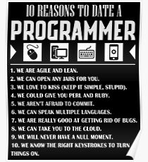 10 Reasons To Date A Programmer T-Shirt Poster