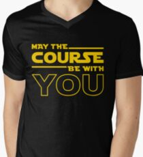 May The Course Be With You Men's V-Neck T-Shirt