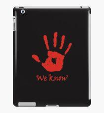 We Know - Dark Brotherhood iPad Case/Skin