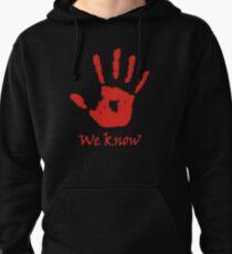 We Know - Dark Brotherhood Pullover Hoodie