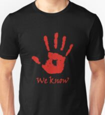 We Know - Dark Brotherhood T-Shirt