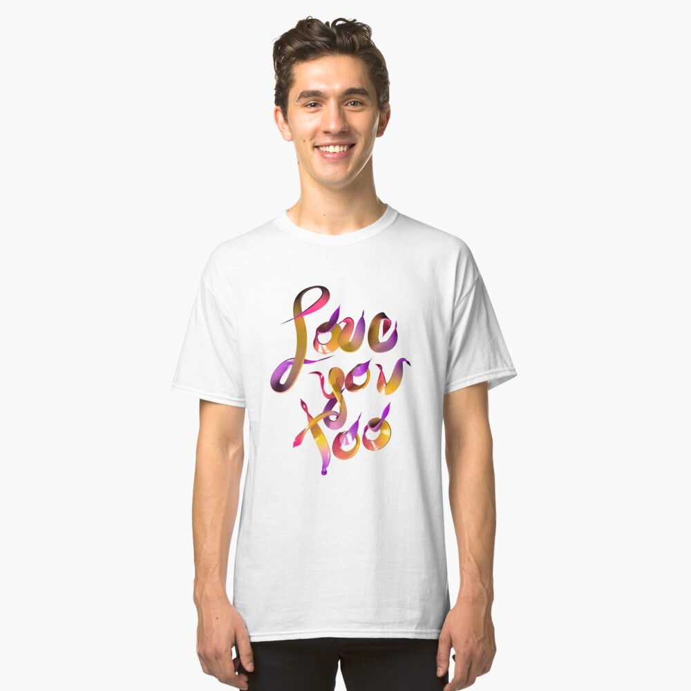 Candy Love You Too Classic T-Shirt Front