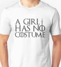 A Girl Has No Costume - Funny Halloween  T-Shirt