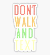 Don't Walk Text Sticker