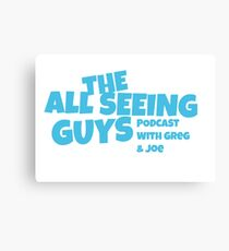 The All Seeing Guys Podcast Canvas Print