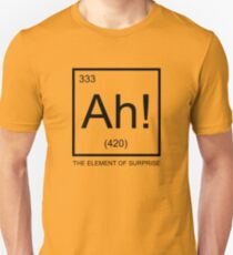 Funny Cool Humor Chemistry Wordplay Joke element of surprise  Unisex T-Shirt
