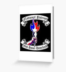 NATIONAL PATRIOT - GOD HONOR HOMELAND  Greeting Card