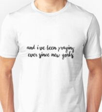 HS - And I've been praying 3 Unisex T-Shirt