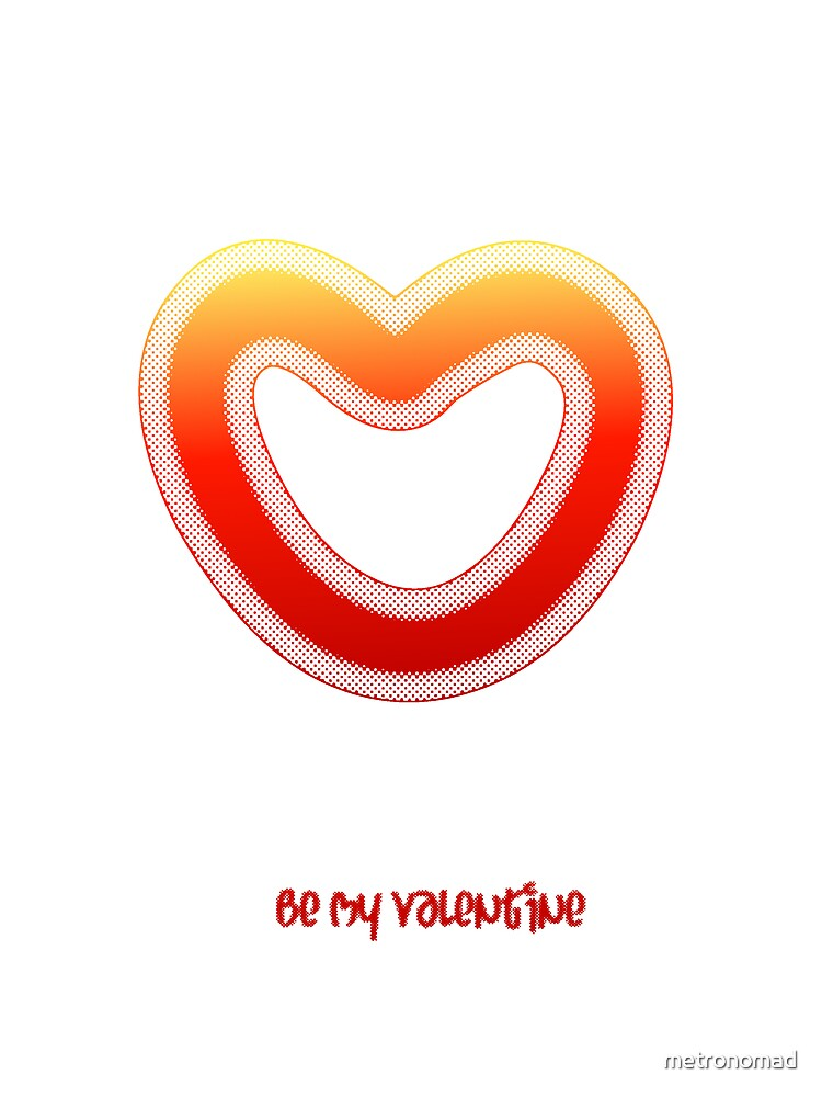 Be My Valentine by metronomad