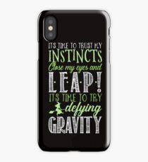 Defying Gravity. iPhone Cases. iPhone Case/Skin