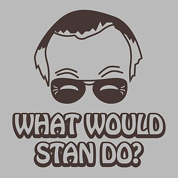 What Would Stan Do? by noahlicious