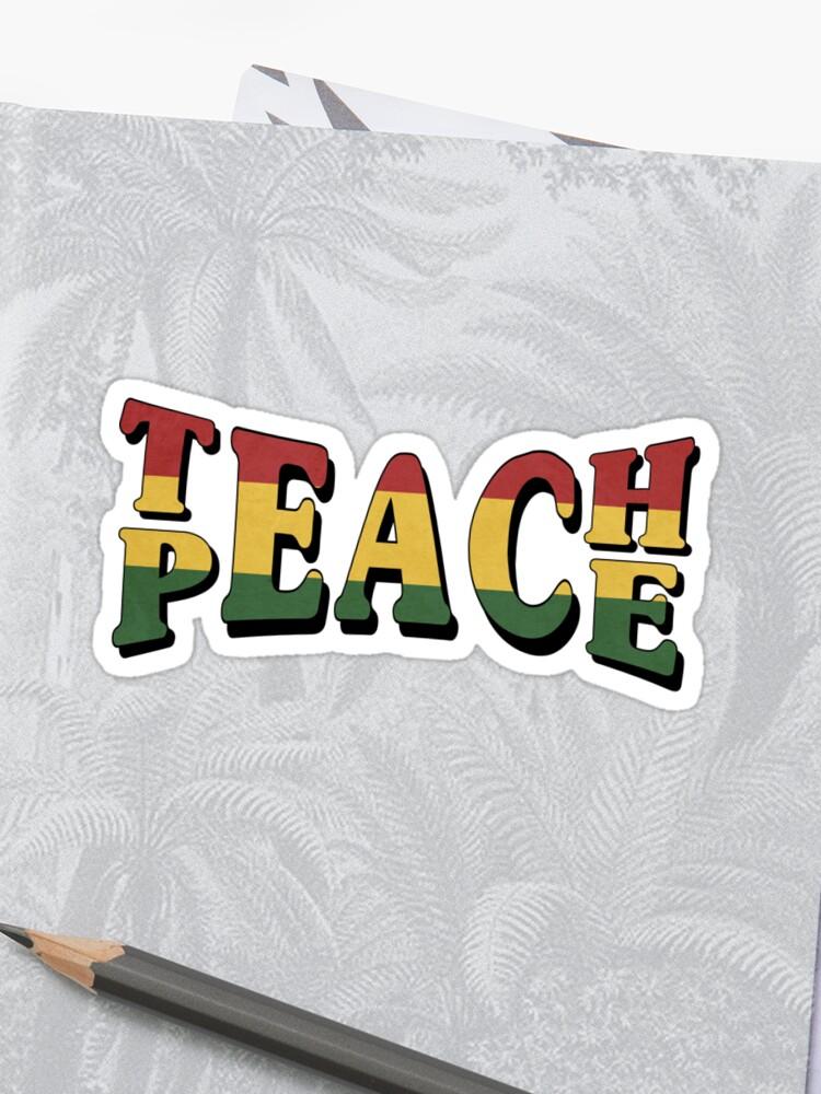 4f2a31b7cb6d Teach Peace Cool Quote Hippie Rasta Weed Love Music