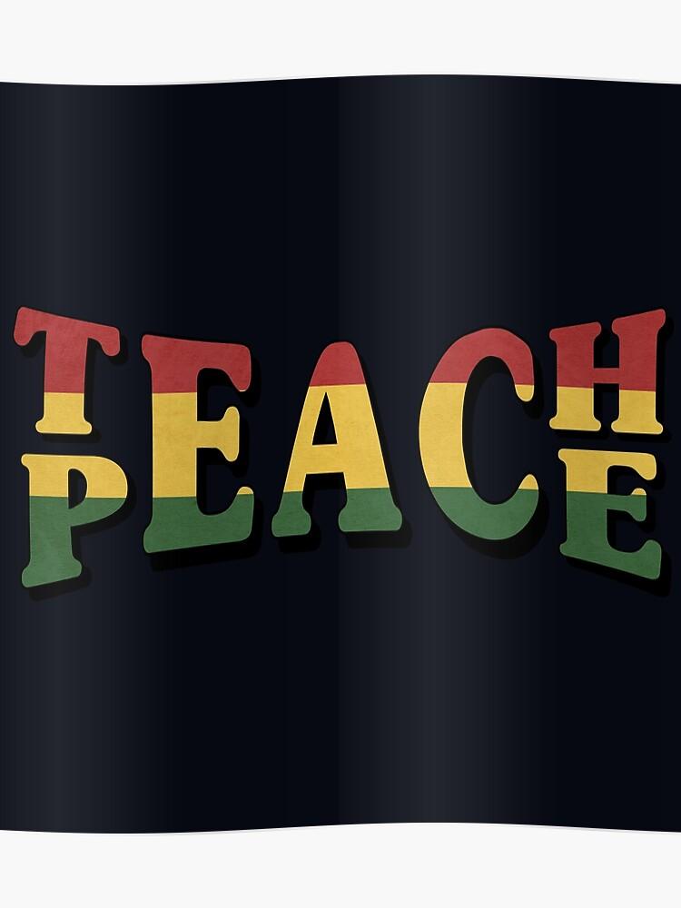 5d59b37a4c92 Teach Peace Cool Quote Hippie Rasta Weed Love Music