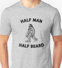 Half Man Half Beard - Funny Bigfoot for Hairy Men T-Shirt