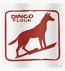 Dingo Flour Poster