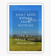 Quotes - Dont Seek Sticker