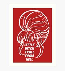 Little Bitch Troll From Hell 2 Art Print