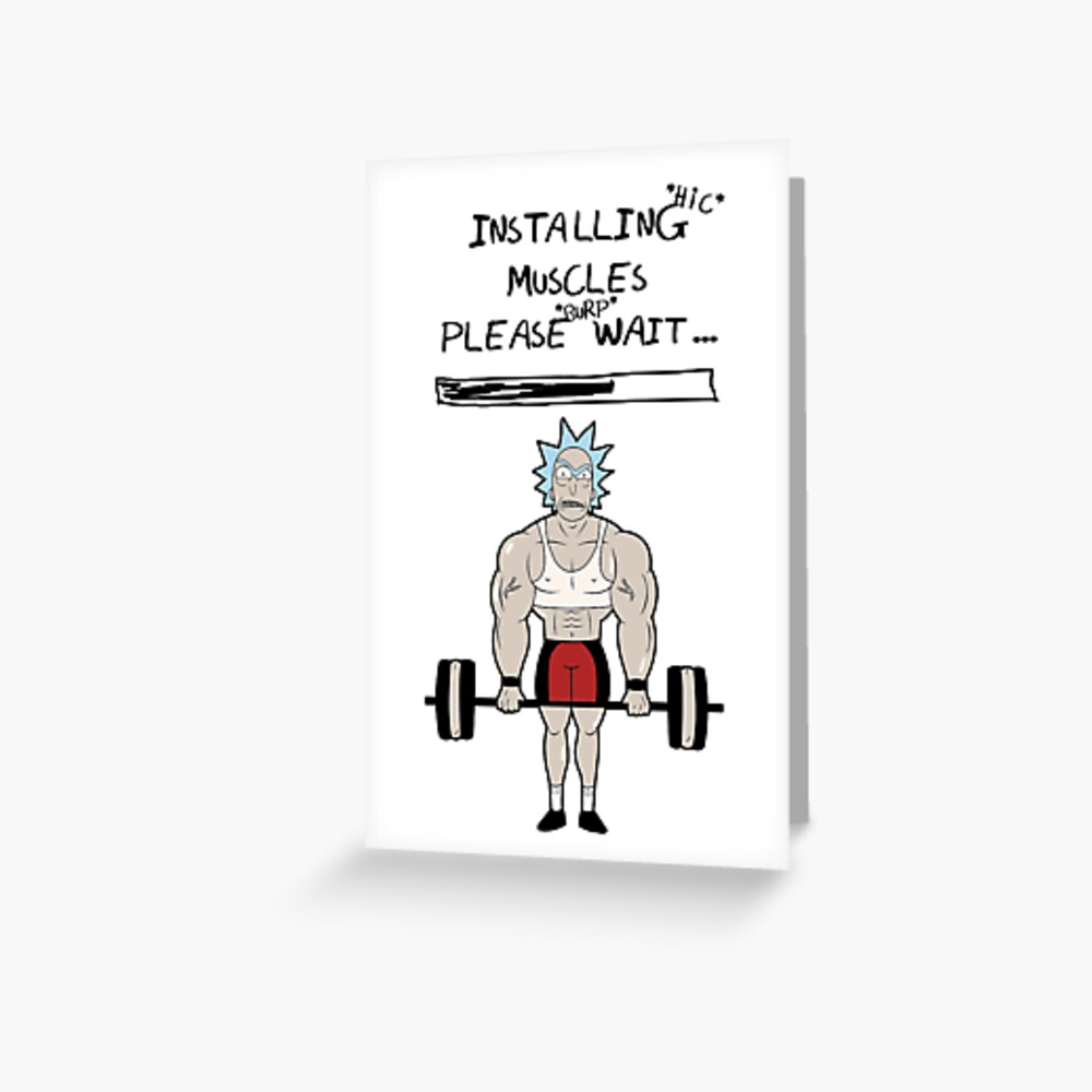 Rick and Morty. Installing muscles. Greeting Card
