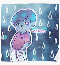 unhappy Poster