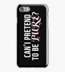can't i pretend to be pure? jackson wang quote iPhone Case/Skin