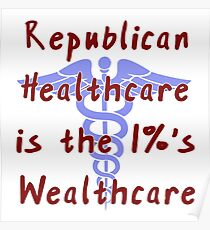 Republican Healthcare Proposal Poster