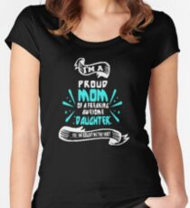 Bestseller - I'm a proud mom of an awesome daughter Women's Fitted Scoop T-Shirt