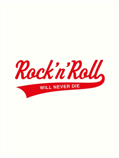 Rock  n  Roll Will Never Die (Red)