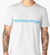 DEAR EVAN HANSEN THE CONNOR PROJECT #theconnorproject Men's Premium T-Shirt