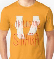 I Kill Giants x Sinatra Unisex T-Shirt