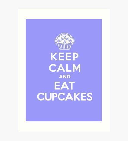 Keep Calm and Eat Cupcakes - white type Art Print