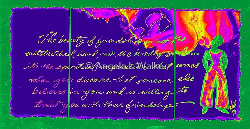 A Friendship Letter by © Angela L Walker