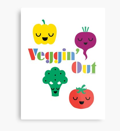 Veggin' Out (colored type) white Metal Print