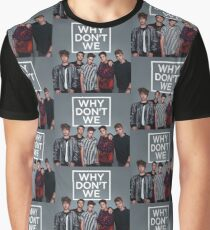 Why Don't We Graphic T-Shirt