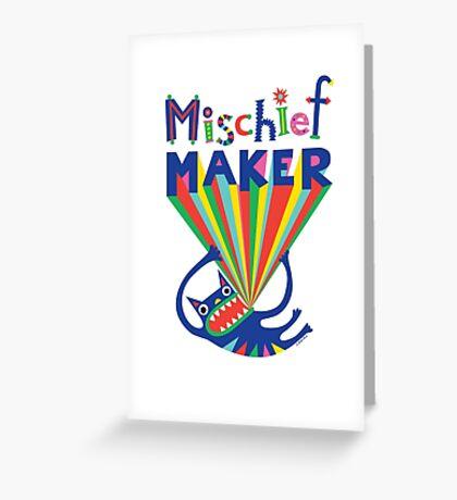 Mischief Maker Greeting Card