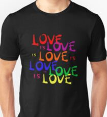Rainbow Love is Love is Love - Gay Pride Unisex T-Shirt