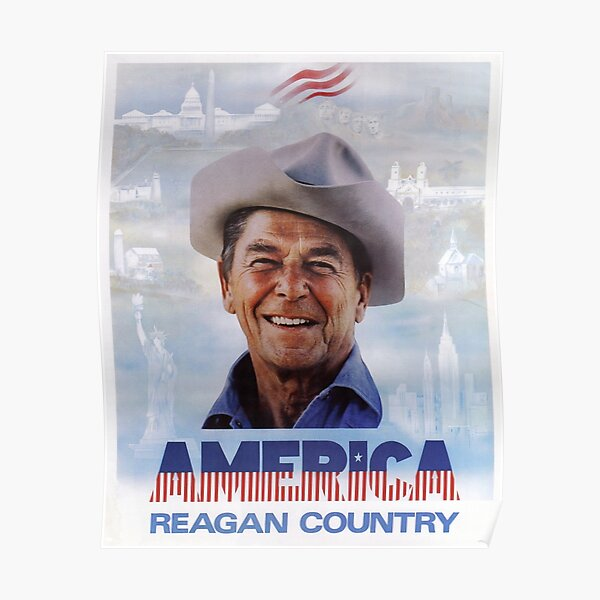 America Reagan Country - Vintage 1980s Campaign Poster Poster