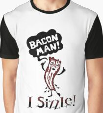 Bacon Man - I Sizzle Graphic T-Shirt