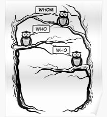 Funny Owls Saying Who/Whom - Comic Cartoon Poster