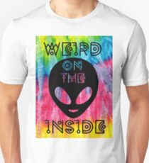 Weird on the Inside - Black Letters and Tie Dye Version Unisex T-Shirt
