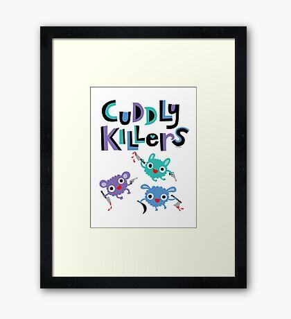 Cuddly Killers Framed Print
