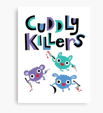 Cuddly Killers Canvas Print