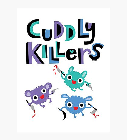 Cuddly Killers Photographic Print