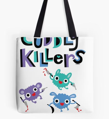 Cuddly Killers Tote Bag