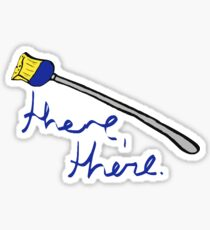 "30 Rock ""There, there"" Broom Sticker"
