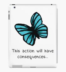 This action will have consequences iPad Case/Skin